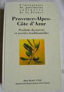 Produits terroir recettes traditionnelles patrimoine culinaire la Provence