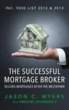 The Successful Mortgage Broker: Selling Mortgages After the Meltdown (Paperback