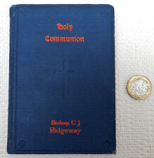 Holy Communion Bishop CJ Ridgeway C of E Anglican church book vintage 1920s 1925