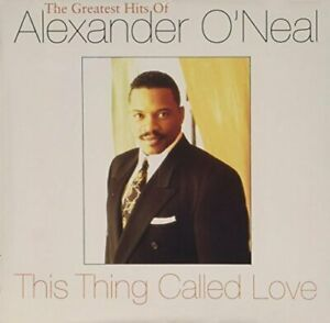 Alexander O'Neal This thing called love-The greatest hits of (15 tracks, .. [CD]