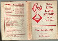 HANS BOUWMEESTER MODERN END-GAME STUDIES FOR THE CHESS-PLAYER 1ST ED HB DJ 1959