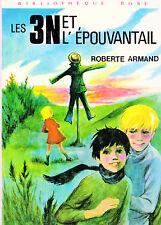 Les 3 N et l'épouvantail // Roberte ARMAND // Bibliothèque Rose