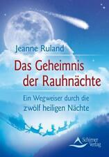 Das Geheimnis der Rauhnächte von Jeanne Ruland (2009, Taschenbuch)