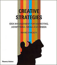 Creative Strategies: Idea Management for Marketing, Advertising, Media and Desig