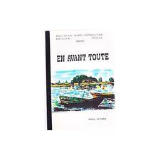 EN AVANT TOUTE Dédicacé par Paulette QUET CAVALLIER Peintre Poète de Sète 1988