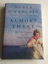 NUALA O'FAOLAIN SIGNED Almost There 2003 BOOK 1st! Dublin Ireland Catholic