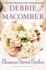 (Good)-Blossom Street Brides: A Blossom Street Novel (Blossom Street Books) (Har