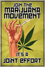 Medical Funny Marijuana Poster Art Print Joint Effort Movement 24x36