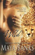 WILD by Maya Banks EROTIC PARANORMAL SHIFTER w/MENAGE MFM  2/1  (SAHMAIN)   OOP