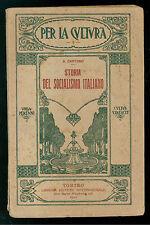 CANTONO ALESSANDRO STORIA DEL SOCIALISMO ITALIANO LIBRERIA INTERAZIONALE 1912
