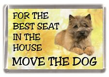"Cairn Terrier Dog Fridge Magnet ""For the Best Seat in the House.."" by Starprint"