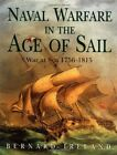 Naval Warfare in the Age of Sail by Ireland, Bernard