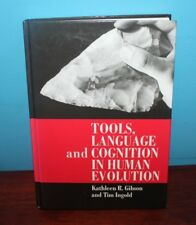 Tools, Language and Cognition in Human Evolution by Tim Ingold (1993, Hardcover)