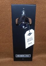 Wink MEMBERS ONLY Magnetic Wall Mount Bottle Opener NEW