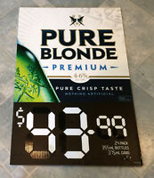 Pure Blonde Premium Beer Advertising Corflute Double Sided Display Sign