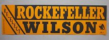 Rockefeller Wilson Re-Elect Bumper Sticker Ex Vintage Political Collectable