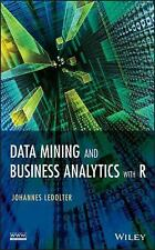 Data Mining and Business Analytics with R by Johannes Ledolter (2013, Hardcover)