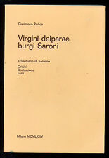 RADICE GIANFRANCO VIRGINI DEIPARAE BURGI SARONI SANTUARIO SARONNO 1974 LOMBARDIA