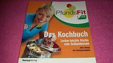 Pfundsfit Das Kochbuch