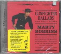 MARTY ROBBINS - GUNFIGHTER BALLADS AND TRAIL SONGS [REMASTER] NEW CD
