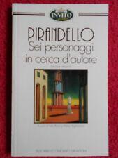 book libro Luigi Pirandello SEI PERSONAGGI CERCA AUTORE TASCABILI NEWTON (L51)