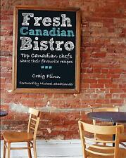 Fresh Canadian Bistro: Top Canadian chefs share their favourite recipe-ExLibrary
