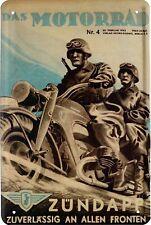 Zündapp zuverlässig Motorrad Blechschild 20 x 30 Retro Blech 103