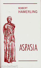 *~ ASPASIA - Robert HAMERLING  tb  (1995)
