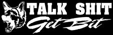 """Talk $*it Get Bit"" K-9 Police Dog Partner German Shepherd Decal Sticker"