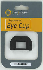 Promaster  Eye Cup Replaces Canon Eyecup  EF