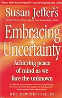 Embracing Uncertainty by Susan J. Jeffers (Paperback) New Book