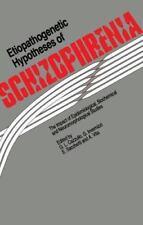 Etiopathogenetic Hypotheses of Schizophrenia : The Impact of Epidemiological,...