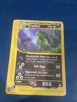 Tyranitar -  40/147  - Rare Near Mint Aquapolis