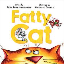 Fatty Cat, Montgomery, Simon Bruce, New Book