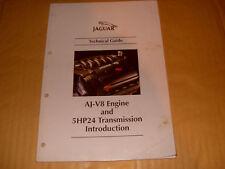 Jaguar Technical Guide: AJ-V8 Engine And 5HP24 Transmission Introduction.