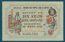 FRANCE - 10 KILOS ACIER ORDINAIRE. du 31-3-1949. en SUP   JM 0,365,703
