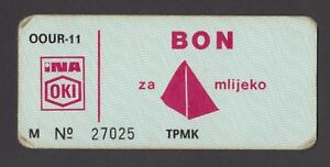 CROATIA 1 Bon for Milk ND 1980s  INA OKI - Croatian Petrol Oil Company VERY RARE