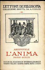 Aristotele L'ANIMA PASSI SCELTI ded. autografa del traduttore Pietro Eusebietti