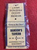 Vintage Matchbook Chippewa Falls Wisconsin Hanson's Tavern 24 W. Spring St.