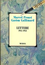 PROUST Marcel, GALLIMARD Gaston, Lettere 1912-1922. Mursia, 1993