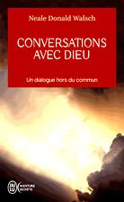 Conversations avec Dieu * Neale-Donald  Walsch * TOME 1**1 dialogue hors du...