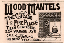 1891 A AD  WOOD MANTELS CHICAGO FIRE PLACE CO WABASH AVE
