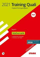 STARK Lösungen zu Training Abschlussprüfung Quali Mittelschule 2021 - Mathematik