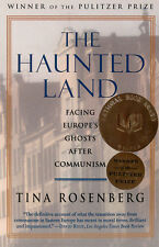 The Haunted Land By Tina Rosenberg (1996 Paperback) A Pulitzer Prize Winner