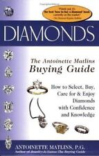 Diamonds: The Antoinette Matlins Buying Guide (How to Select, Buy,-ExLibrary
