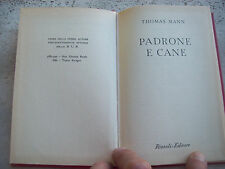 """1954 THOMAS MANN: """"PADRONE E CANE"""". EDIZIONE RIZZOLI B.U.R."""