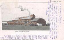 BEET SUGAR FACTORY Grand Island, Nebraska Vintage NE Postcard 1907