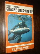 CHASSE SOUS-MARINE - Robert Stromboni 1977 - Plongée