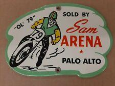 """Ol' 79"" Sold By Sam Arena Palo Alto Motorcycle Racing Dirt Bike Porcelain Sign"