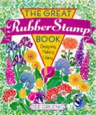 The Great Rubber Stamp Book by Dee Gruenig (1996) Hardcover